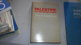 PALESTINE AND THE UNITED NATIONS