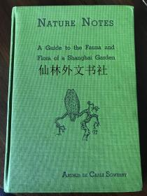 【包邮】Nature Notes A Guide to the Fauna and Flora of a Shanghai Garden