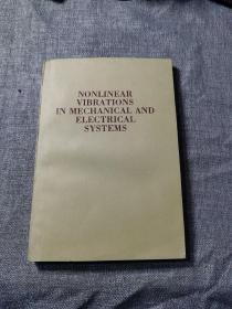 NONLINEAR VIBRATIONS IN MECHANICAL AND ELECTRICAL SYSTEMS 机电系统中的非线性振动