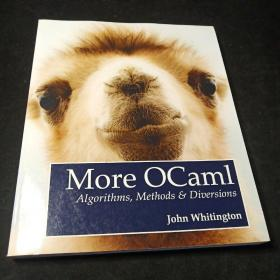 More OCaml:Algorithms,Methods, and Diversions