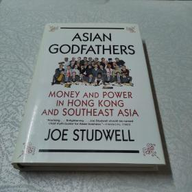 Asian Godfathers:Money and Power in Hong Kong and Southeast Asia