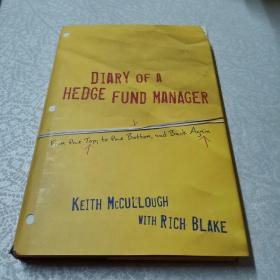 Diary of a Hedge Fund Manager:From the Top, to the Bottom, and Back Again