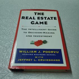 The Real Estate Game:The Intelligent Guide To Decisionmaking And Investment