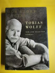 OUR STORY BEGINS ---TOBIAS WOLFF 毛邊書