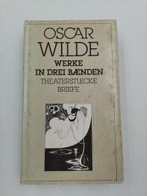 oscar wilde werke in drei baenden the aterstuecke briefe