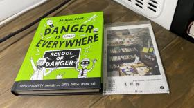 英文原版  danger is totally everywhere : school of danger