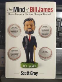 THE MIND OF BILL JAMES:How a Complete outsider changed baseball