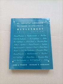 AN INDUSTRY APPROACH TO CASES IN STRATEGIC MANAGEMENT  SECOND EDITION