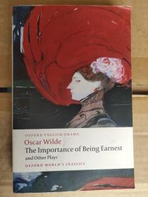 The Importance of Being Earnest and Other Plays:Lady Windermere's Fan; Salome; A Woman of No Importance; An Ideal Husband; The Importance of Being Earnest