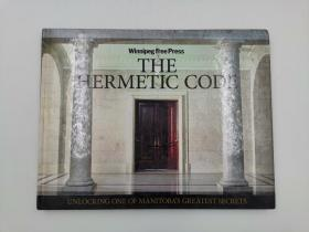 The Hermetic Code : Unlocking One of Manitoba's Greatest Secrets