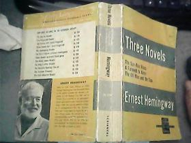 Three Novels of Ernest Hemingway 海明威著名小说三篇合本