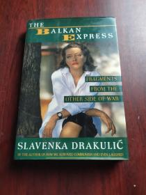 The Balkan Express:Fragments from the other side of war