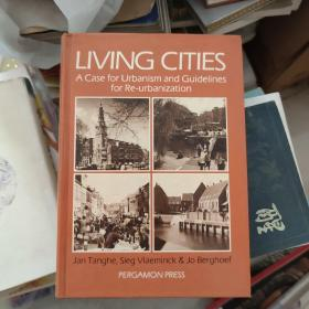 Living Cities   A case for Urbanism and Guidelines for Re-urbanization