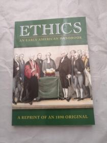 ETHICS AN EARLY AMERICAN HANDBOOK