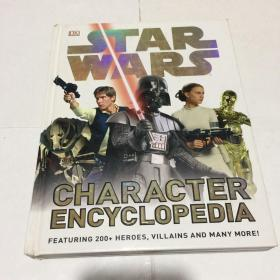 Star Wars Character Encyclopedia  Star Wars Character Encyclopedia 星球大战人物百科全书 精装