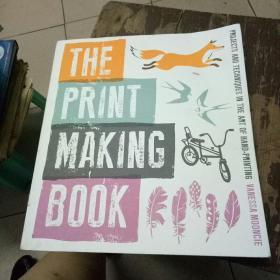 The Print Making Book Projects and Techniques i