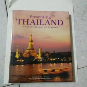 Presenting  THAILAND A Journey through the Kingdom