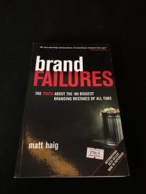 Brand Failures:The Truth about the 100 Biggest Branding Mistakes of All Time