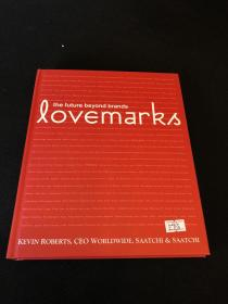 Lovemarks:The Future Beyond Brands