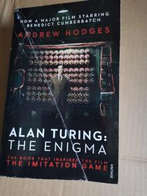 Alan Turing:The Enigma: The Book That Inspired the Film The Imitation Game