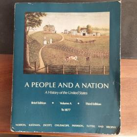 A People And A Nation:A History Of The United States ( Volume A: To 1877) 3rd edition ,如图 英文原版16开 插图本,较重
