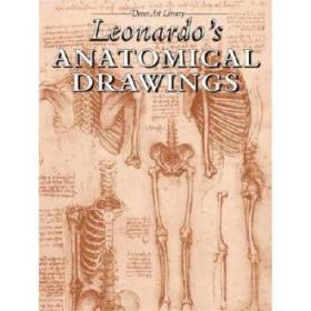 【进口原版】Leonardo's Anatomical Drawings