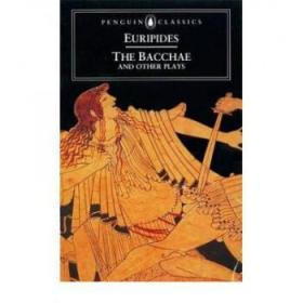 【进口原版】The Bacchae and Other Plays