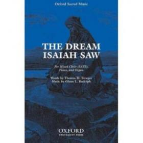 【进口原版】dream Isaiah saw: Vocal score