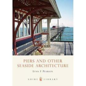 【进口原版】Piers and Other Seaside Architecture