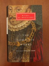 The Complete Works of Montaigne:  Essays, Travel Journal, Letters (布面精装)