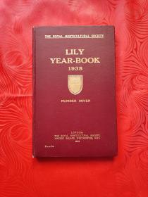 THE ROYAL HORTICULTURAL SOCIETY LILY YEAR-BOOK 1938 NUMBER SEVEN(皇家园艺学会 百合年鉴1938)16开 精装 英文多插图