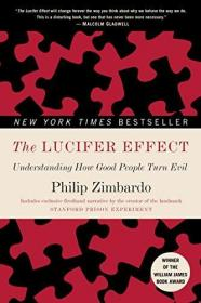 预订 The Lucifer Effect: Understanding How Good People Turn Evil 英文原版 路西法效应  好人是如何变成恶魔的 菲利普·津巴多