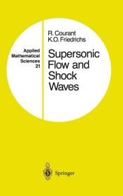预订 Supersonic Flow and Shock Waves  英文原版  超音速流和冲击波