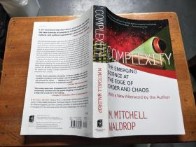 Complexity:The Emerging Science at the Edge of Order and Chaos