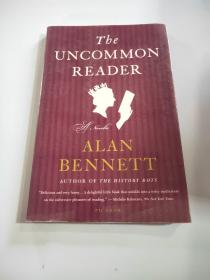 The Uncommon Reader: A Novella-《不寻常的读者:中篇》