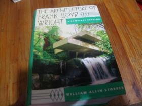 The Architecture Of Frank Lloyd Wright: A Complete Catalog Updated 3rd Edition <<外文精装本>>品好