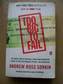 too big to fail:the inside story of how wall street and Washington fought to save the financial system and themselves【英文原版】32开..【外文书--25】