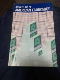AN OUTLINE OF AMERICAN ECONOMICS