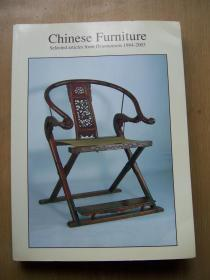 Chinese Furniture: Selected articles from Orientations 1984 - 2003(中国家俱)【英文原版】16开.品相特好【--】