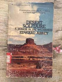 Desert Solitaire: A Season in the Wilderness(生态文学经典)