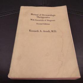manual of dermatologic therapeutics with essentials of diagnosis second edition