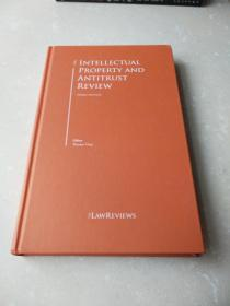 INTELLECTUAL PROPERTY AND ANTITRUST REVIEW