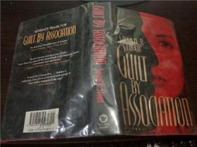 原版英法德意等外文  Guilt By Association Susan R. Sloan / Warner Books  1995年 小16开硬精装