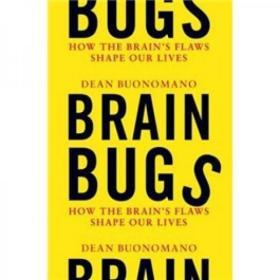 (进口英文原版)Brain Bugs:How the Brains Flaws Shape Our Lives