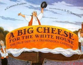 A Big Cheese for the White House 英文绘本 平装