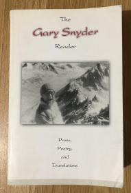 The Gary Snyder Reader: Prose, Poetry, and Translations, 1952-1998
