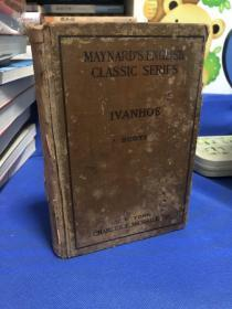 1905年外国原版精装---MAYNARDS ENGLISH CLASSIC SERES IVANHOE