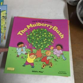 The Mulberry Bush:Here We go round