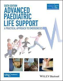 Advanced Paediatric Life Support: A Practical Approach to Emergencies  英文原版 高等 儿科急诊学