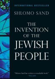 The Invention of the Jewish People  英文原版 虚构的犹太民族